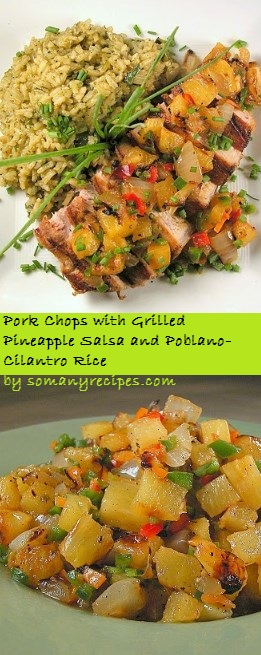 Recipe: Pork Chops with Grilled Pineapple Salsa and Poblano-Cilantro Rice