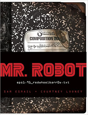 MR. ROBOT: Red Wheelbarrow: (eps1.91_redwheelbarr0w.txt) PDF