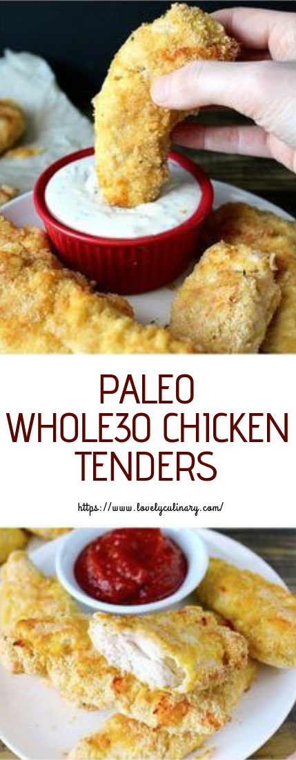 PALEO WHOLE30 CHICKEN TENDERS #healthyfood #chickenrecipe