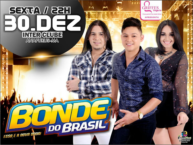 É hoje! Prepare seus corações para o Show do ano com a banda Bonde do Brasil no Inter Clube de Anapurus