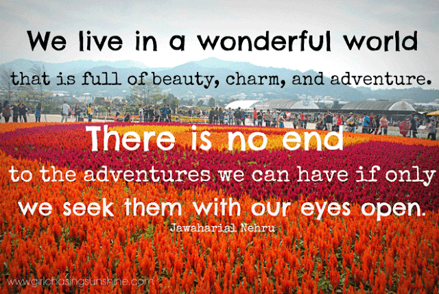 Travel Picture Quote We live in a wonderful world that is full of beauty, charm and adventure. There is no end to the adventures we can have if only we seek them with our eyes open by Jawaharial Nehru