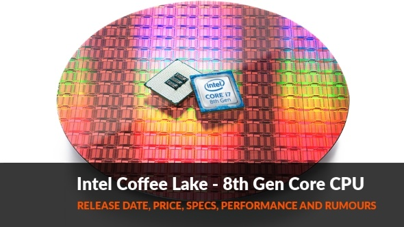 coffee lake, intel 7th generation, intel 8th generation, intel kaby lake, intel processors, new intel processors, SkyLake