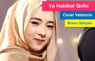 Kumpulan Lagu Cover Ya Habibal Qolbi Mp3 Single Religi Nissa Sabyan Paling Hits,Lagu Cover, Lagu Religi, Nissa Sabyan,