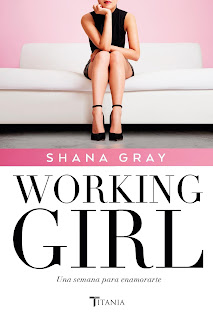 working girl, SHANA GRAY