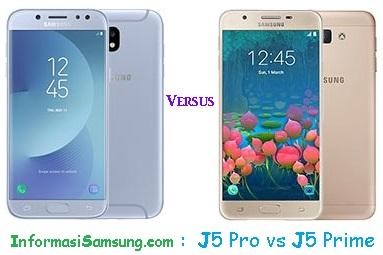 Harga dan Spesifikasi Samsung J5 Pro vs J5 Prime