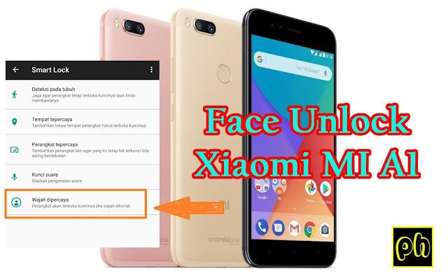 Fitur Face Unlock Xiaomi Mi A1