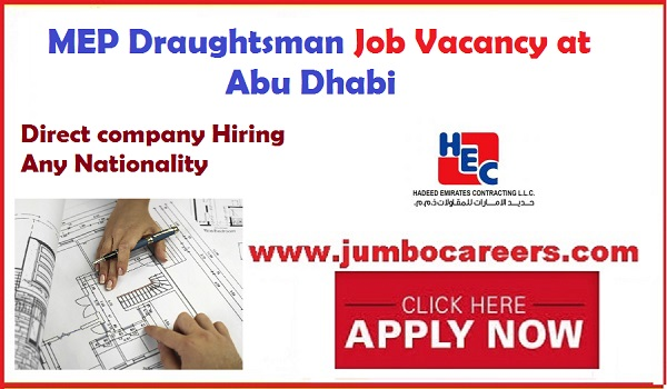 New Abu Dhabi jobs with direct free recruitment, Recent MEP Draughtsman jobs in UAE,
