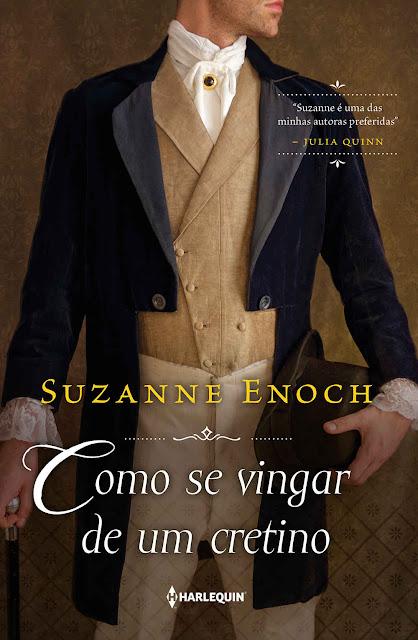 Como se vingar de um cretino - Suzanne Enoch
