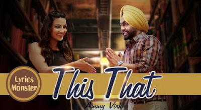 THIS THAT SONG LYRICS – AMMY VIRK  DIL WALI GAL