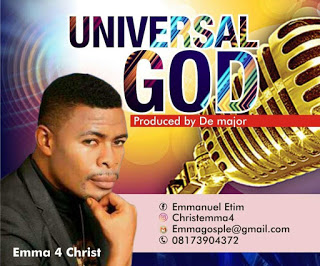 [Gospel Music] Emma 4 Christ — UNIVERSAL GOD - www.mp3made.com.ng