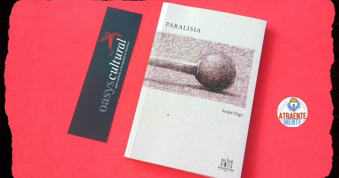Tem Na Web - Paralisia - André Nigri (Editora Reformatório)
