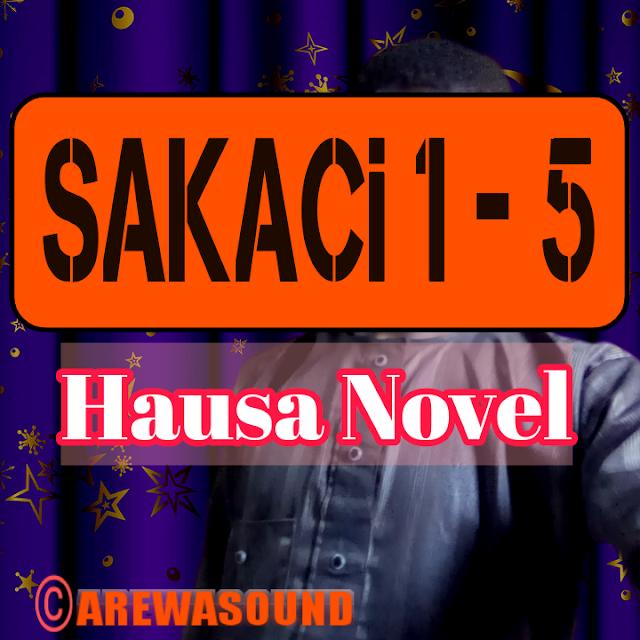 Sakaci Hausa novel, Hausa novel sakaci , Hausa novels, sakaci