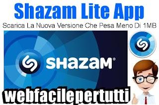 Shazam Lite Download | Scarica Il File Apk Della Nuova Applicazione Android Che Occupa Meno Di 1 Mega