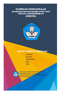 Download Buku Panduan Aplikasi Daftar Hadir Guru dan Tenaga Kependidikan (DHGTK) PAUD/TK, SD, SMP, SMA, SMK