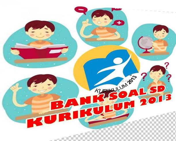 Soal Latihan Penilaian Akhir Semester Kurikulum 2013 Revisi Tahun 2016 Sekolah Now