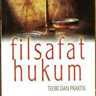 Pengertian Filsafat Hukum dan Objek Kajiannya