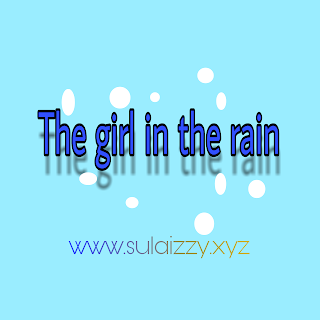 The Girl in the Rain (chapter 7)