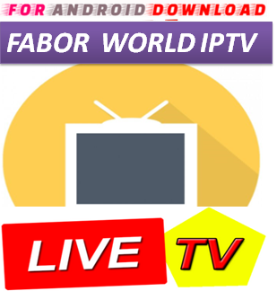 Download Android FaborTV IPTVPro LITE IPTV Television Apk -Watch Free Live Cable TV Channel-Android Update LiveTV Apk  Android APK Premium Cable Tv,Sports Channel,Movies Channel On Android.