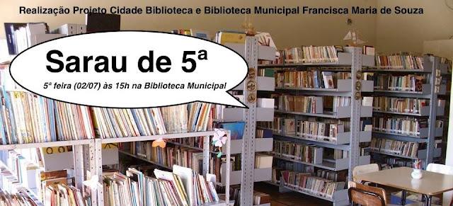 Sarau de Quinta - Biblioteca Dona Chica ( Armação dos Búizos)