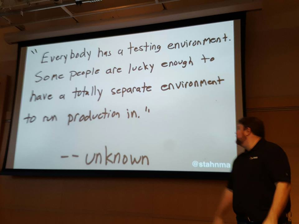 everybody has a testing environment