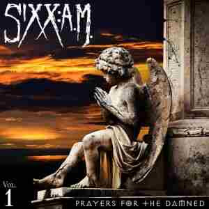 Sixx  A.M. - Prayers for the Damned