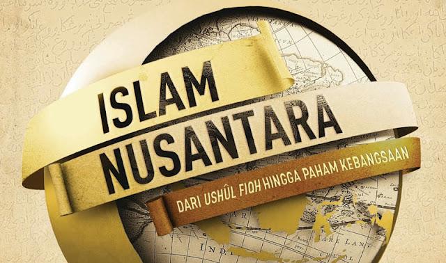 islam nusantara adalah