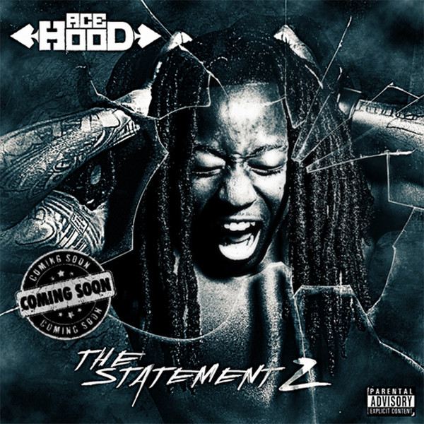 Ace Hood - The Statement 2 (Coming Soon) Cover