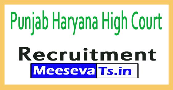 Punjab Haryana High Court Recruitment