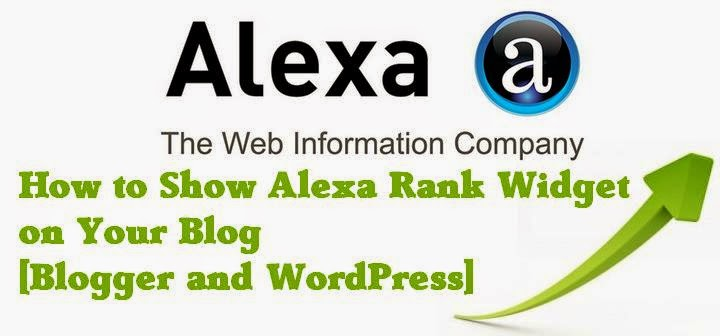 How to Show Alexa Rank Widget on Your Blog [Blogger and WordPress]