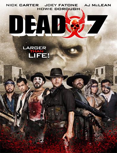 Ver Dead 7 (2016) Online