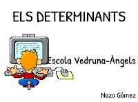 http://www.vedruna-angels.org/vangels/antiga/clicsprim/4/determinants.htm