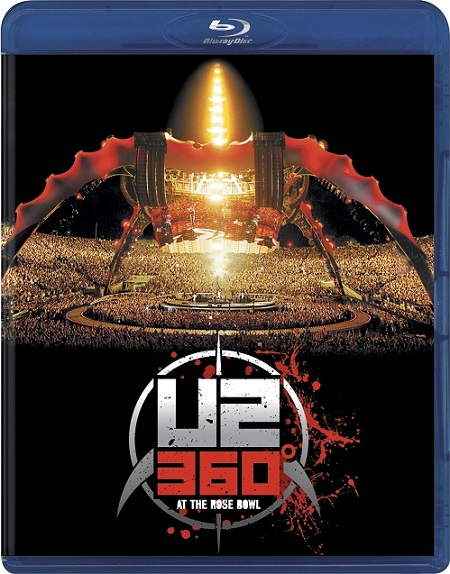 U2 360 Degrees at the Rose Bowl (2009) 1080p BluRay REMUX 27GB mkv DTS-HD 5.1 ch