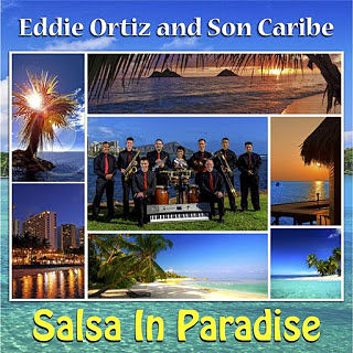 SALSA IN PARADISE - EDDIE ORTIZ AND SON CARIBE (2014)