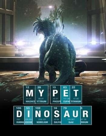 My Pet Dinosaur 2017 Full English Movie BRRip