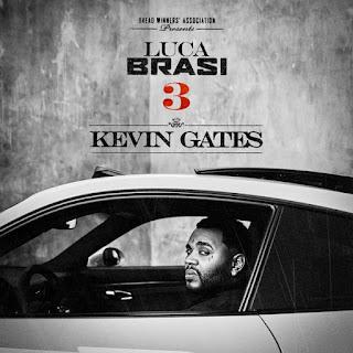"Kevin Gates Releases Mixtape ""Luca Brasi 3"" (Zip)"