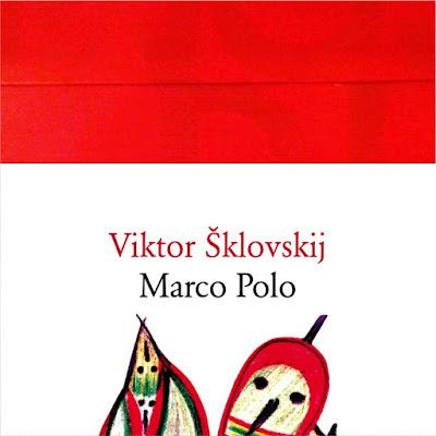 MarcoPolo di Viktor Sklovskij