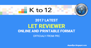 2017 LATEST LET REVIEWER ONLINE AND PRINTABLE FORMAT