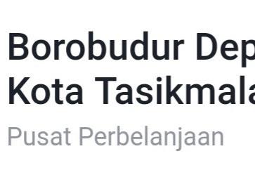 Lowongan Kerja Borobudur Dept. Store Tasikmalaya