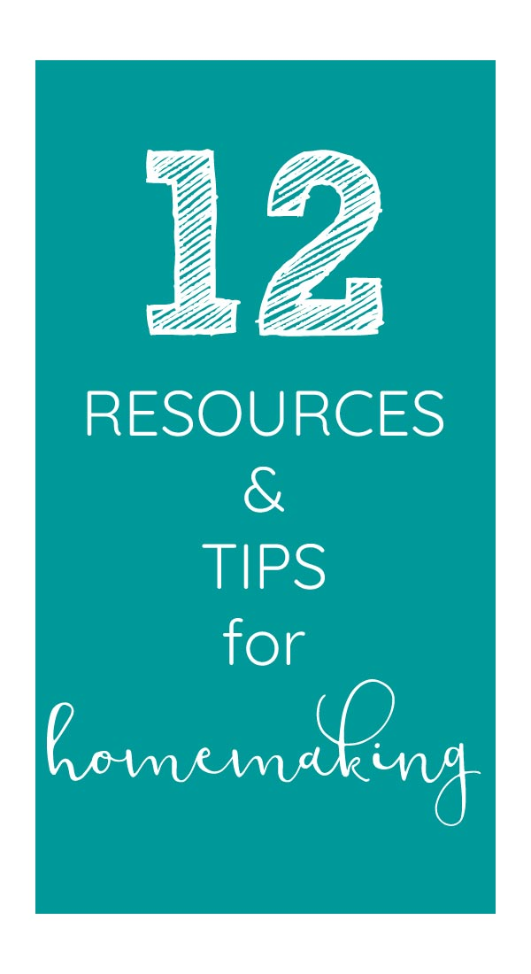 List of resources for homemaking. Get help managing your home and family.