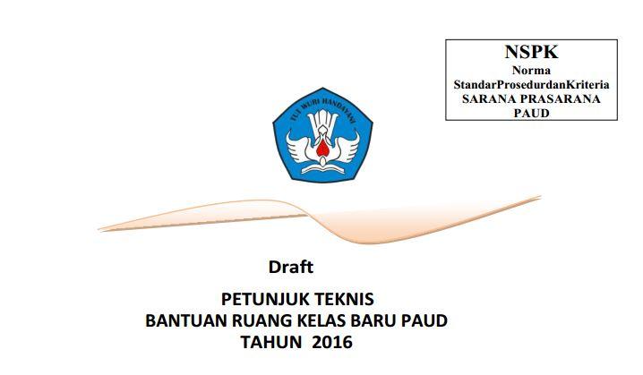Download Juknis Penyaluran Dana Bantuan untuk Ruang Kelas Baru PAUD Tahun 2016 Format PDF