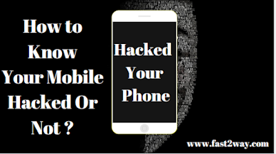 How to know if smartphone hack is hacked or not? 2019