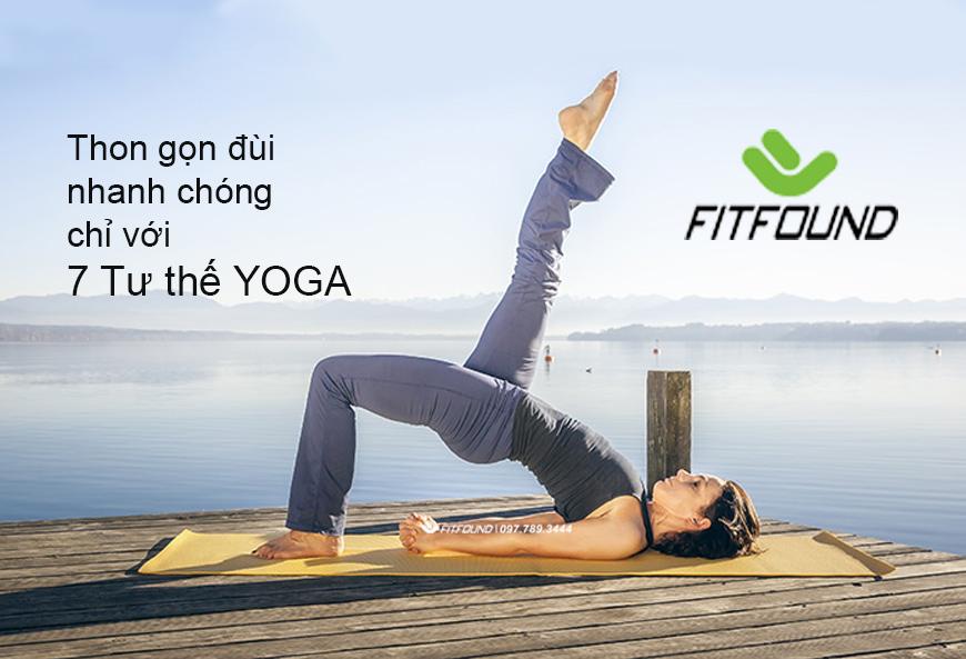 thon-gon-dui-nhanh-chong-chi-voi-7-tu-the-yoga