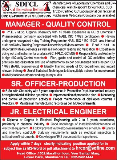 SD Fine Chem Ltd - Urgent Openings for Manager-QC / Sr  Officer - Production / Jr Electrical Engineer