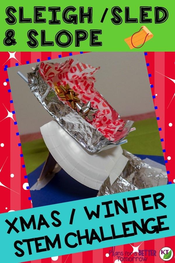 Christmas Stem Challenges.Christmas Winter Stem Challenges Sleigh Sled Slope Feel