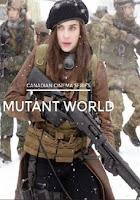 Mutant World (2014) online y gratis