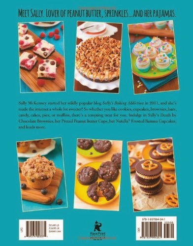 Sally's Baking Addiction: Irresistible Cupcakes, Cookies, and Desserts for Your Sweet Tooth Fix