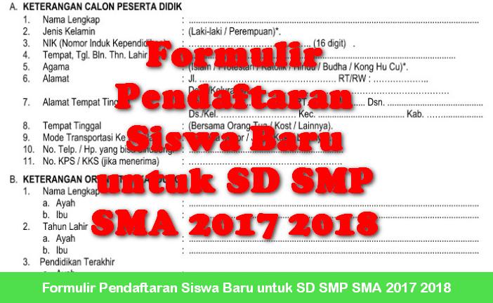 Formulir Pendaftaran Siswa Baru untuk SD SMP SMA 2017 2018