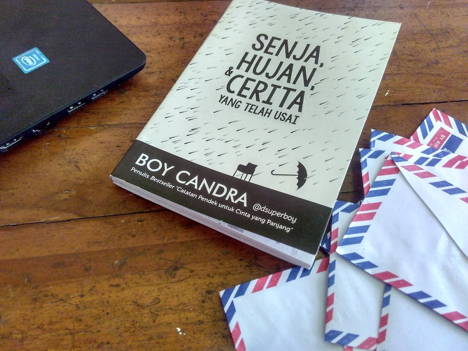 Review Buku Senja, Hujan, dan Cerita Yang Telah Usai by Boy Candra
