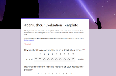 #geniushour Evaluation Template