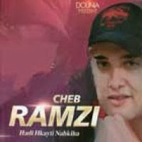 Cheb ramzi-Hadi hkayti nahkiha